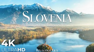 Slovenia 4K • Beautiful Scenery, Relaxing Music • Nature Soundscapes • Relaxation Film