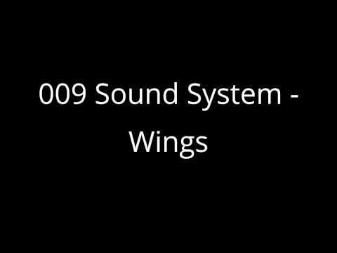 009 Sound System - Wings