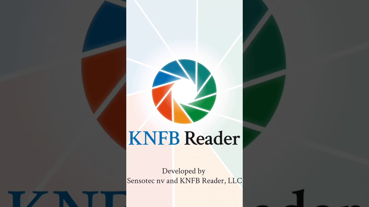 Learn It - Master All the Features of KNFB Reader | KNFB Reader