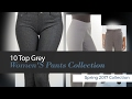 10 Top Grey Women'S Pants Collection Spring 2017 Collection