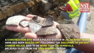 More ancient Chinese relics to be unearthed soon at construction site, say Kuching authorities