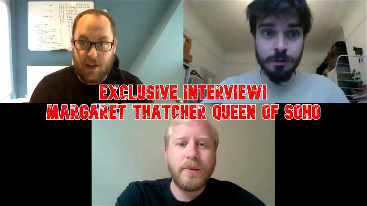 EXCLUSIVE INTERVIEW: Margaret Thatcher Queen Of Soho