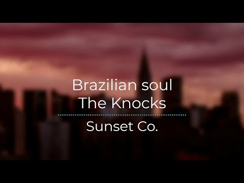 Brazilian Soul  - The Knocks ft Sofi Tukker [Legendado/Traduação]