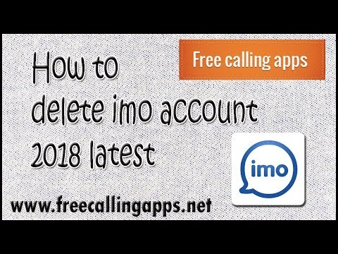 How to delete imo account permanently  ? 2018 latest,