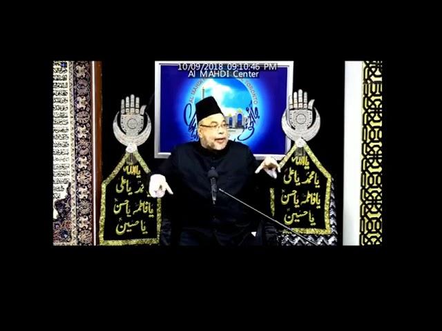 1st Muharram 2018 - Moulana Sadiq Hasan - 10 September 2018  - Ashra E Majalis Muharrram 2018