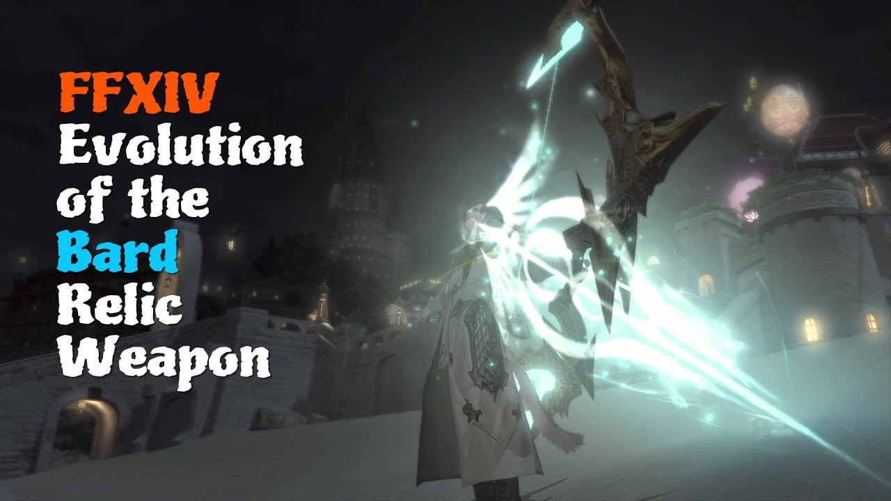 FFXIV Evolution of the Bard Relic Weapon [Feat  Snowcloak Theme (The  Warrens)]
