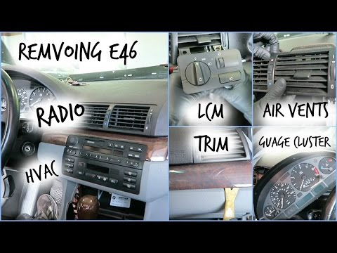 How To: E46 Trim/Hvac/LCM/Radio/Vents/Gauge Cluster Removal