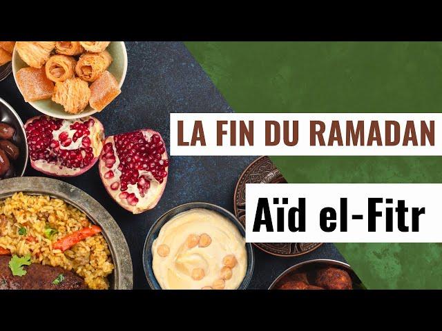 La fin du ramadan, aïd el fitr