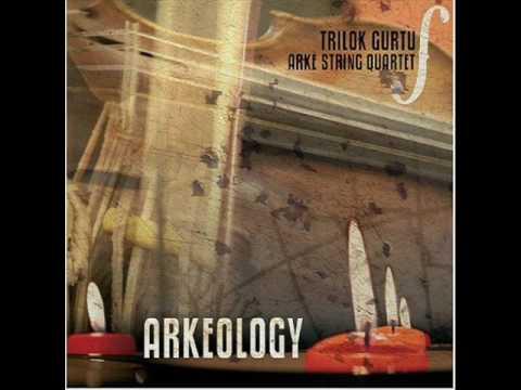 Trilok Gurtu & Arke Strin Quartet Taranta Suite