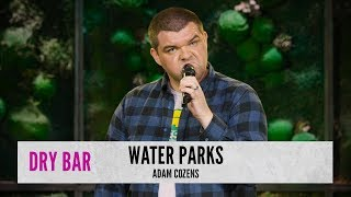 Water Parks As An Adult. Adam Cozens