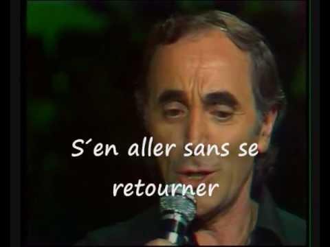 charles aznavour....il faut savoir et comme ils disent.