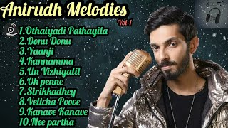 Anirudh melodies /isaiplaylist /Tamil jukebox/vol-1