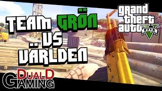 GTA 5 - Team Grön Mot Världen