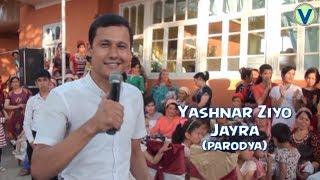Yashnar Ziyo - Jayra | Яшнар Зиё - Жайра (parodiy…