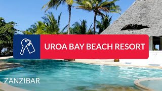 ITAKA | Hotel Uroa Bay Beach Resort - Wczasy, Zanzibar (Tanzania)