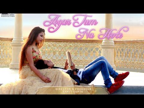 Agar Tum Na Hote | Rahul Jain | A Soft Love Theme
