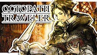 【 Octopath Traveler NEW DEMO! 】Cyrus path | June 14th Demo of Octopath Traveler