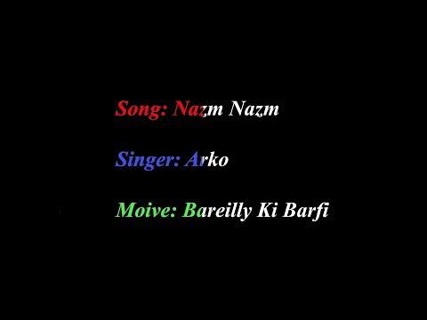 Nazm Nazm | Bareilly Ki Barfi | Akro (Karaoke Version)