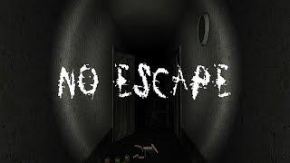 No Escape | LITERALLY NO ESCAPE?