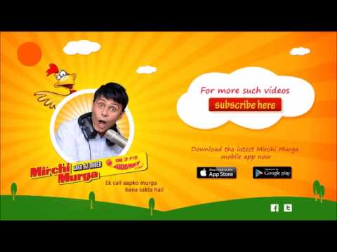 Mirchi Murga- Call From Thailand