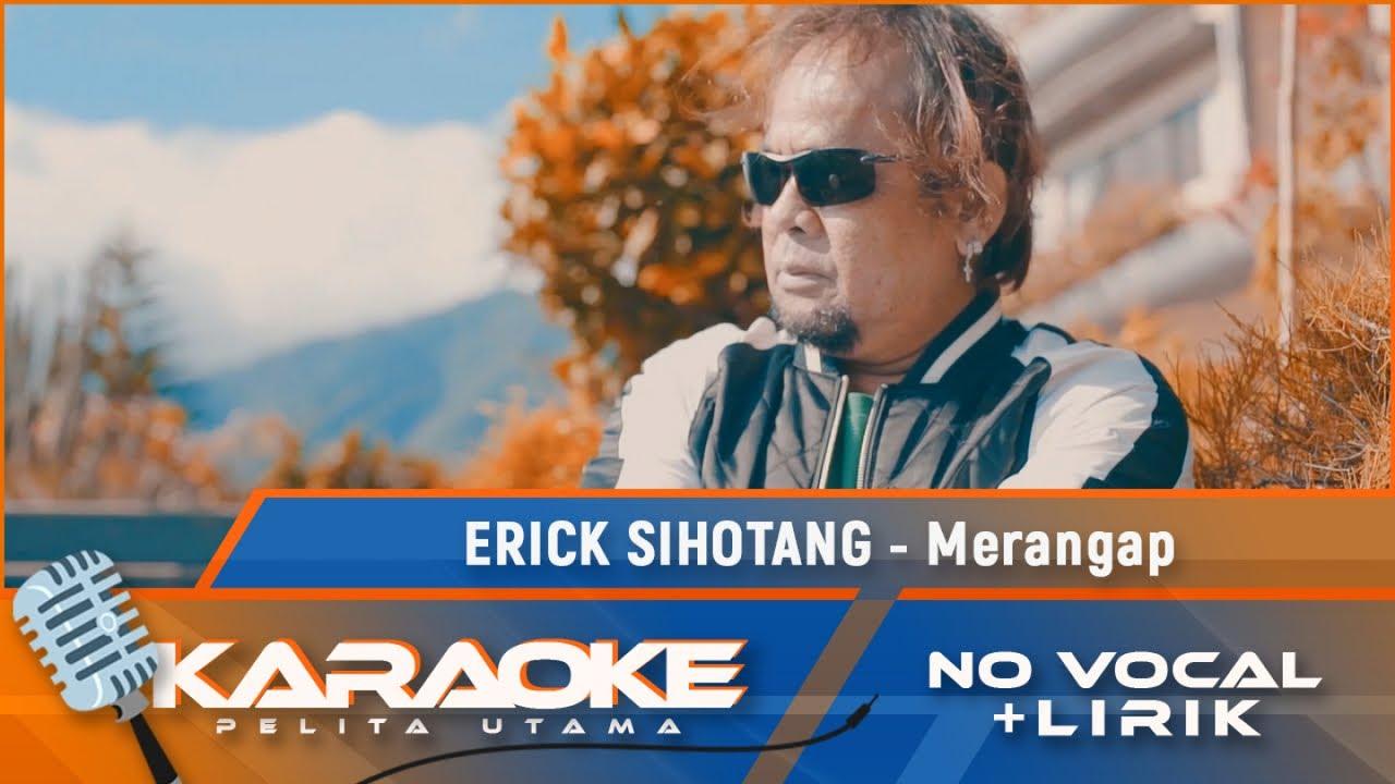 Erick Sihotang - Merangap   Lagu Karo Terbaru 2020   Karaoke - No Vocal