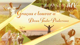 """Melhor música gospel 2018 """"Graças e louvor a Deus Todo-Poderoso"""" (Legendas em português)"""