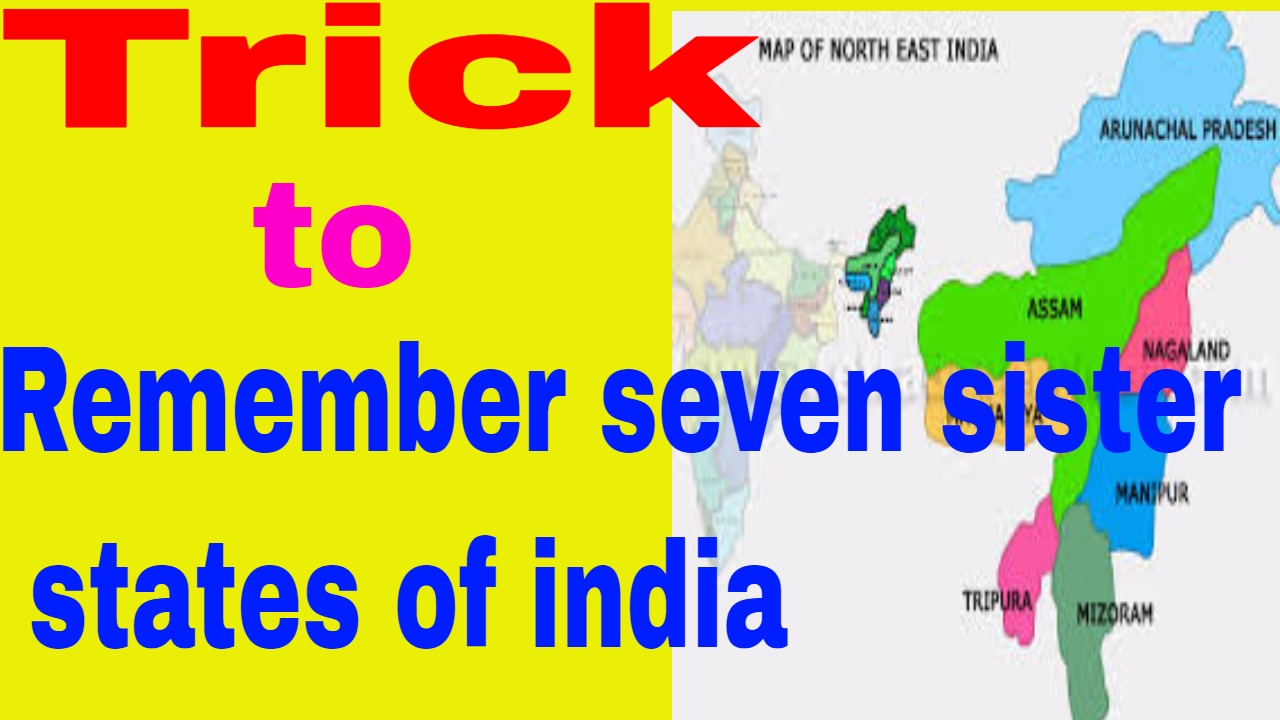 Seven Sisters Map SEVEN SISTER STATE OF INDIA for ssc/upsc/uppsc in [HINDI/ENGLISH
