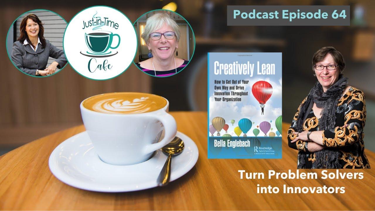 Turn Problem Solvers into Innovators, featuring Bella Englebach