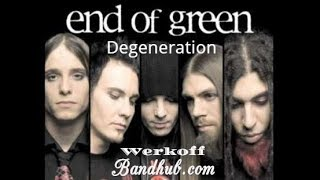 Watch End Of Green Degeneration video