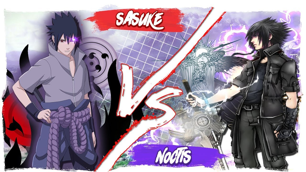 Noctis Vs Sasuke Fight