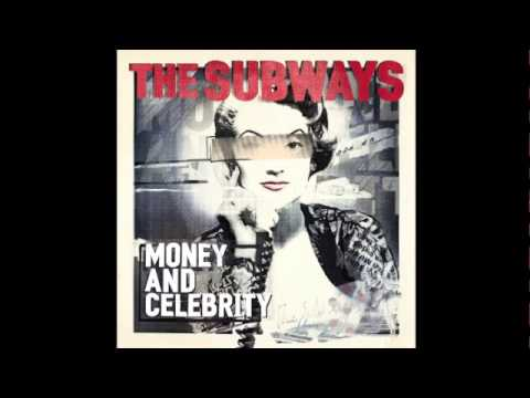 The Subways - Celebrity (Official Upload) mp3