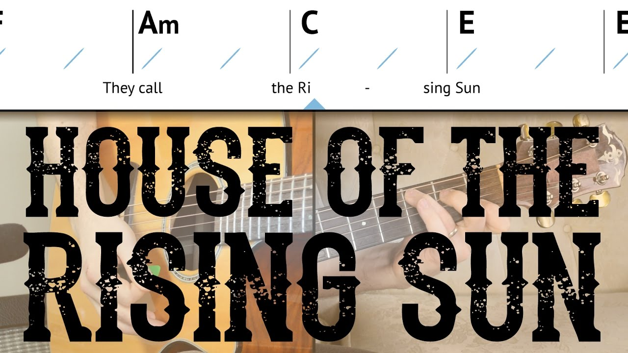 House Of The Rising Sun Easy Guitar Lesson The Animals Basic