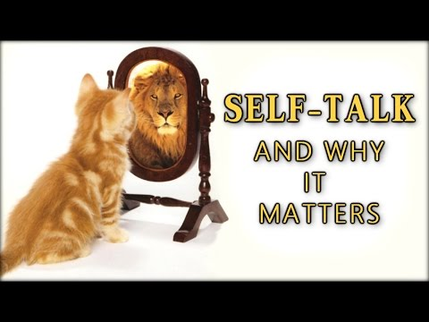Self-talk and Why It Matters