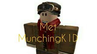 Roblox | Met MunchingK1D