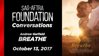 Conversations with Andrew Garfield of BREATHE