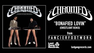 Chromeo - Bonafied Lovin (Sweetlight Remix)
