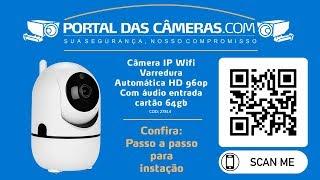 Como instalar uma Câmera IP WIFI Varredura Automática HD 960p com áudio entrada cartão 64gb