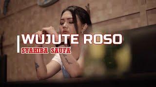 Download lagu SYAHIBA SAUFA WUJUTE ROSO LIRIK MP3