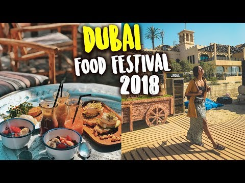 DUBAI FOOD FESTIVAL 2018 with Larissa Dsa