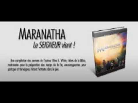 incroyable-livre-prophétie-de-la-bible-maranatha-ellen-g-white-en-francais-jan-1