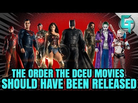 How The DCEU Movies Should Have Been Released