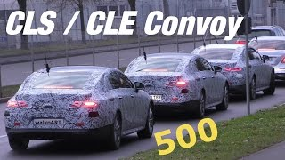 500. Mercedes Erlkönig SPY-Video CLS/CLE ? 2018 Prototype Convoy 500th 4K-SPY VIDEO
