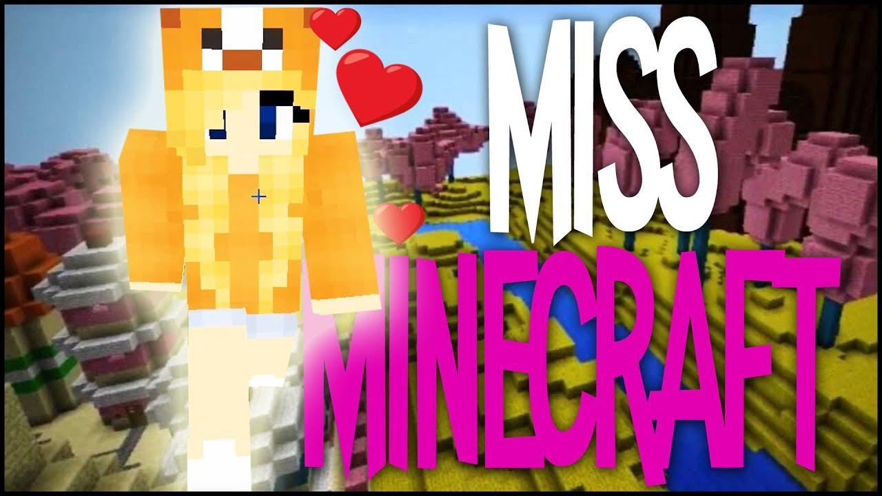 MISS MINECRAFT