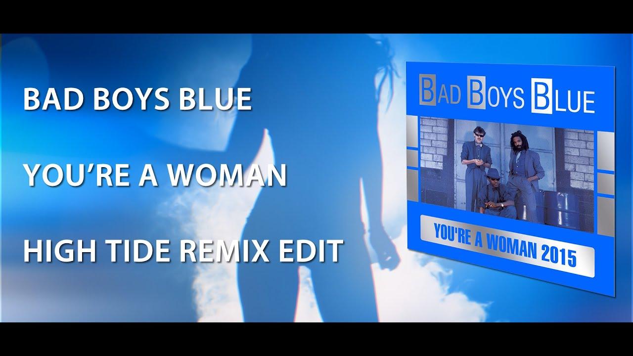 Скачать песню. You re a woman. Bad boys blue.