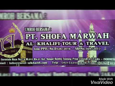 Alkhalifi tour & travel PT. Shofa Marwah / keberangkatan 13 nov 18.