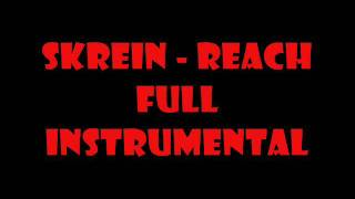 Skrein - Reach (Full Instrumental)