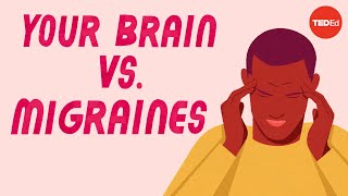 What happens to your brain during a migraine - Marianne Schwarz
