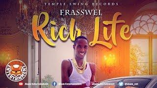 Frasswel - Rich Life - September 2018