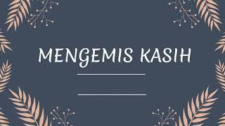 AIJ - MENGEMIS KASIH