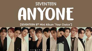 [LYRICS/가사] SEVENTEEN (세븐틴) - ANYONE [8th Mini Album'Your Choice']